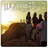 Lucky Funeral - Find Your Soul In Beautiful Lunatics - 12 - The Man Who.mp3