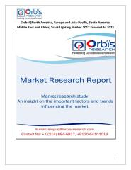 Global (North America, Europe and Asia-Pacific, South America, Middle East and Africa) Track Lighting Market 2017 Forecast to 2022.pdf