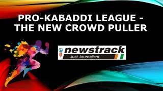 """Pro-Kabaddi League""- The New Crowd Puller.pdf"