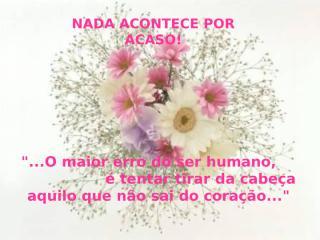 NADAACONTECEPORACASO.pps