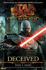 Star Wars - 010 - The Old Republic - Deceived - Paul S. Kemp.epub