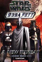 Star Wars - 111 - Boba Fett 05 - A New Threat - Elizabeth Hand & Peter Bollinger.epub
