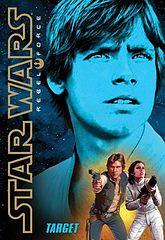 Star Wars - 159 - Rebel Force 1 - Target - Alex Wheeler.epub