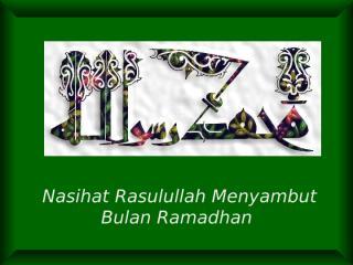 presentasi - nasehat rasulullah menyambut bulan ramadhan.pdf