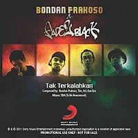 Bondan Prakoso & Fade2Black - 01 Tak Terkalahkan.mp3