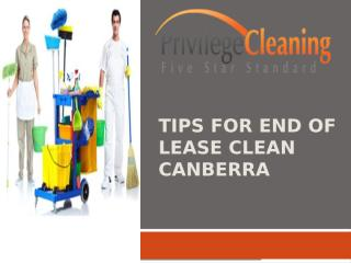 Tips for end of lease clean Canberra.pptx
