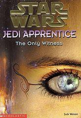 Star Wars - 037 - Jedi Apprentice 17 - The Only Witness - Jude Watson.epub