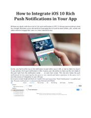 How to Integrate iOS 10 Rich Push Notifications in Your App.pdf