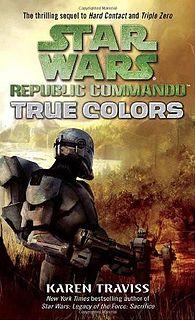 Star Wars - 097 - Republic Commando 03 - True Colors - Karen Traviss.epub