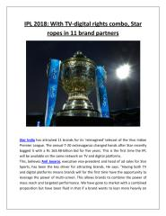 IPL 2018 With TV-digital rights combo, Star ropes in 11 brand partners.pdf