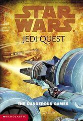 Star Wars - 069 - Jedi Quest 03 - The Dangerous Games - Jude Watson.epub