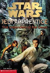 Star Wars - 023 - Jedi Apprentice 05 - Defenders of the Dead - Jude Watson.epub